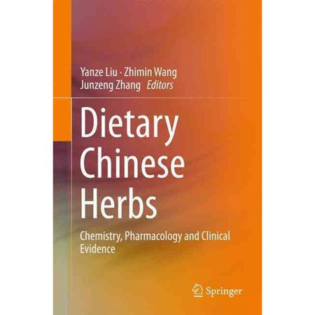 Dietary Chinese Herbs  Chemistry  Pharmacology And Clinical Evidence