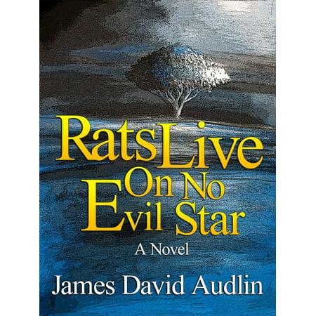 Evil Rat - Rats Live on no Evil Star - eBook