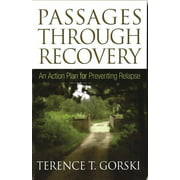 Passages Through Recovery : An Action Plan for Preventing Relapse