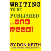 Writing to Be Published...and Read - eBook