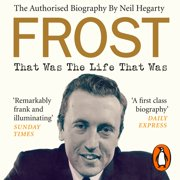 Frost: That Was The Life That Was - Audiobook