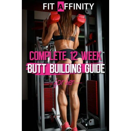 12 Week Butt Building Guide - eBook (Best Butt Building Exercises)