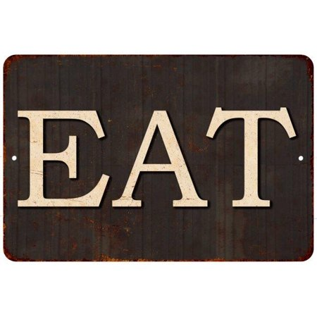 EAT Vintage Reproduction Metal Sign 8x12 8122563 ()
