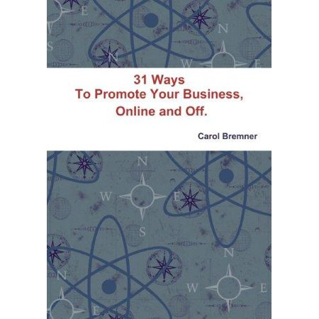 31 Ways To Promote Your Business  Online And Off