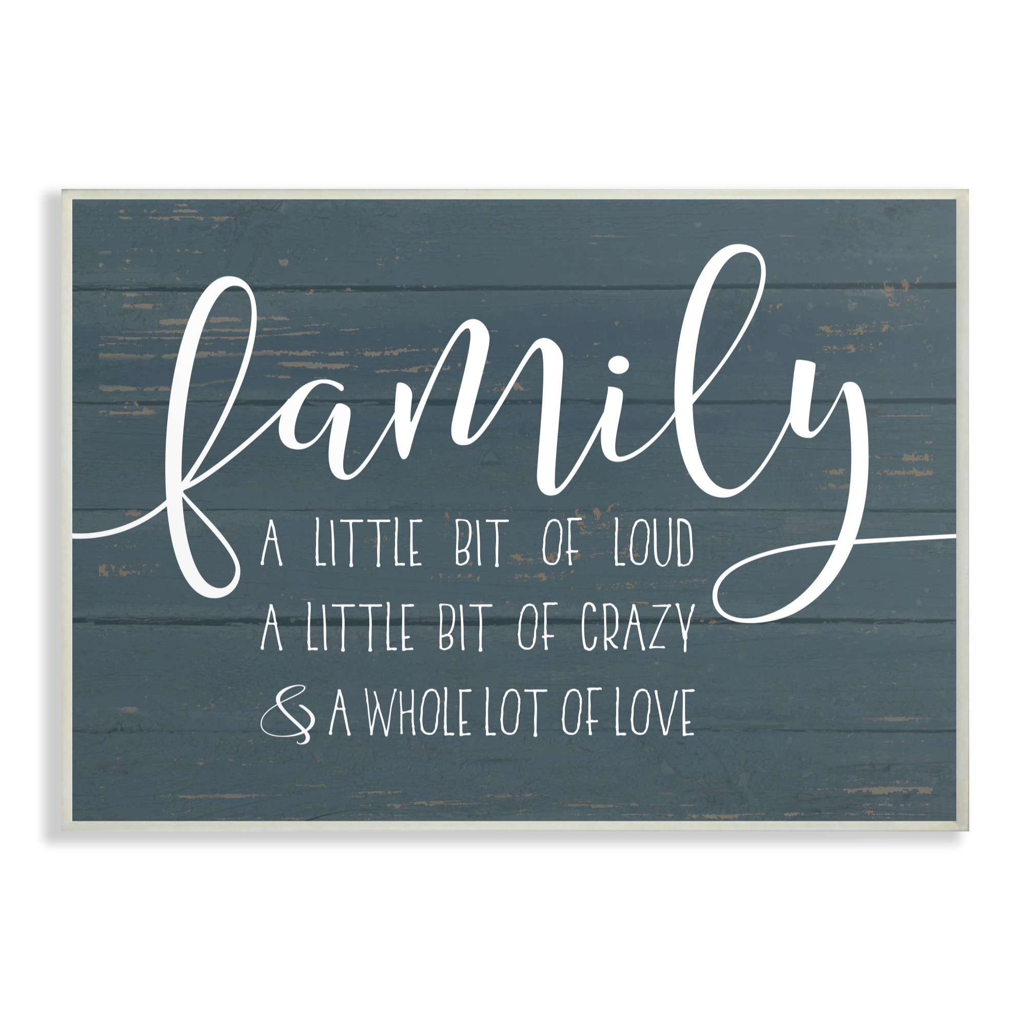 The Stupell Home Decor Collection Family Loud Crazy Love Oversized Wall Plaque Art, 13 x 0.5 x 19