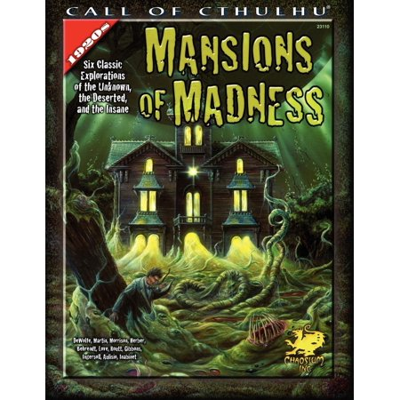Call of Cthulhu: Mansions of Madness: Six Classic Explorations of the Unknown, the Deserted, and the Insane (Paperback)