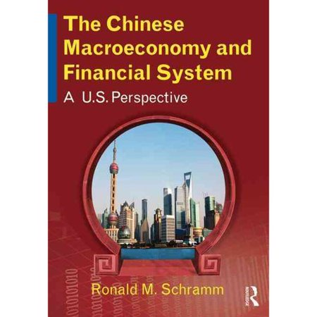 The Chinese Macroeconomy And Financial System  A U S  Perspective