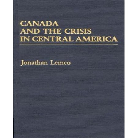 Canada and the Crisis in Central America