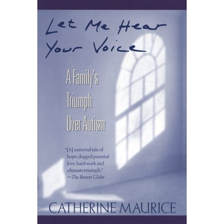 Let Me Hear Your Voice : A Family's Triumph over (Best Voice Overs Ever)