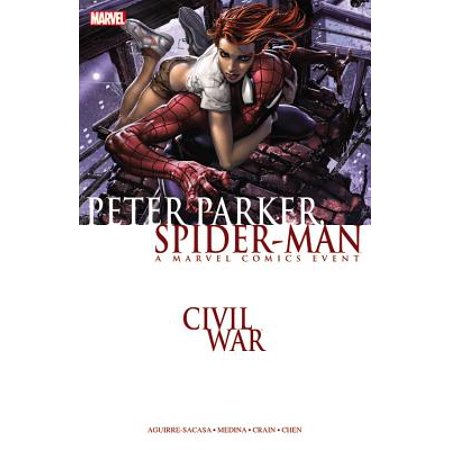 Civil War : Peter Parker, Spider-Man (New