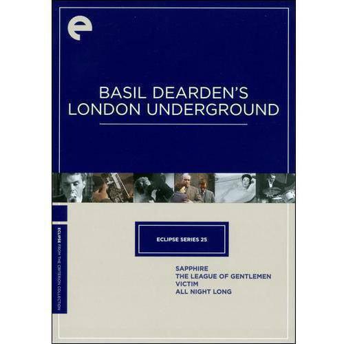 Eclipse Series 25: Basil Dearden's London Underground - Sapphire / The League Of Gentlemen / Victim / All Night Long