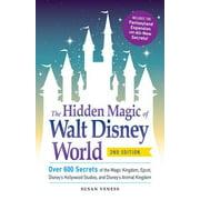 The Hidden Magic of Walt Disney World - - Magic E