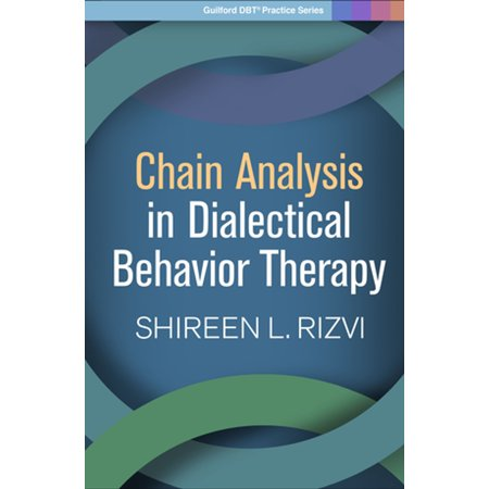 Chain Analysis in Dialectical Behavior Therapy -