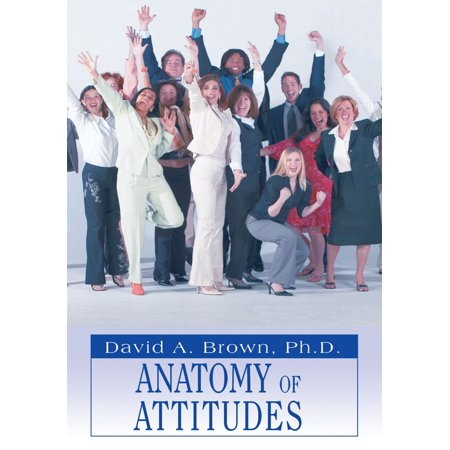 Anatomy of Attitudes - eBook