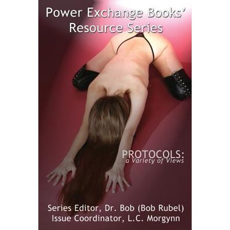 Protocols : A Variety of Views: Power Exchange Books' Resource Series