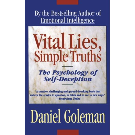 Vital Lies, Simple Truths : The Psychology of Self