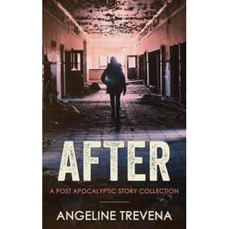 After: A Post Apocalyptic Story Collection - eBook for $<!---->
