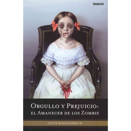 Orgullo y prejuicio / Pride and Prejudice and Zombies: El amanecer de los zombis / Dawn of the Dreadfuls