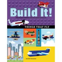 Brick Books: Build It! Things That Fly: Make Supercool Models with Your Favorite Lego(r) Parts (Paperback)