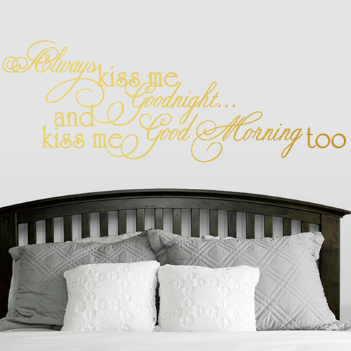 Sweetums Wall Decals Always Kiss Me Good Morning Too Wall Decal