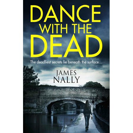 Dance With the Dead: A PC Donal Lynch Thriller - - Thriller Dance Halloween Party