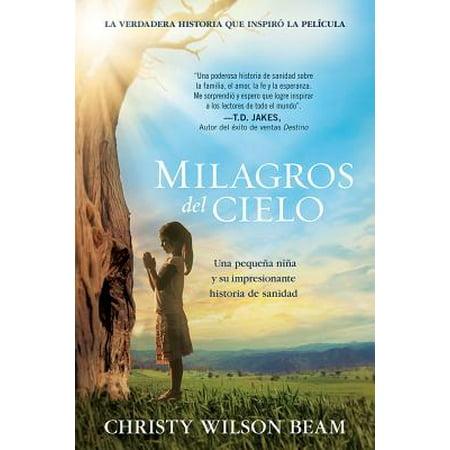Milagros del Cielo : Una Pequena Nina y Su Impresionante Historia de Sanidad](Historias De Terror Del Halloween)