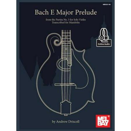 Bach E Major Prelude from the Partita No. 3 for Solo Violin Transcribed for - Partitas Violin