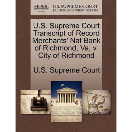 U S  Supreme Court Transcript Of Record Merchants Nat Bank Of Richmond  Va  V  City Of Richmond
