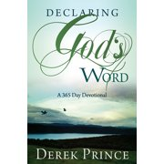 Declaring God's Word : A 365 Day Devotional