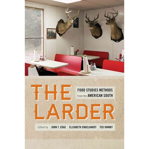 The Larder: Food Studies Methods from the American South