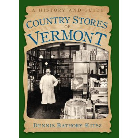 Country Stores of Vermont - eBook