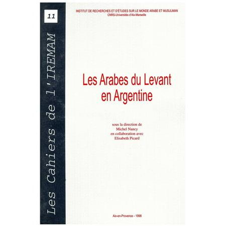 Les Arabes du Levant en Argentine - eBook - Adult Arab