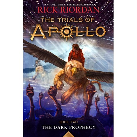 The Trials of Apollo, Book Two: Dark Prophecy -