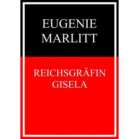 Reichsgräfin Gisela - eBook