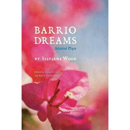 Barrio Dreams: Selected Plays