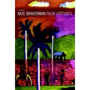Palm Latitudes : A Novel