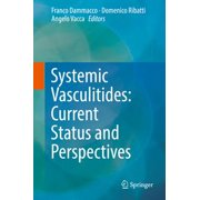 Systemic Vasculitides: Current Status and Perspectives - eBook