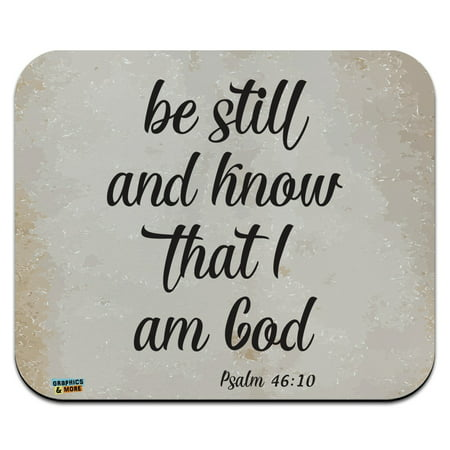 Be Still and Know that I am God Psalm Inspirational Christian Low Profile Thin Mouse Pad (Low Profile Backup Pad)
