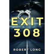 Exit 308 (Paperback)