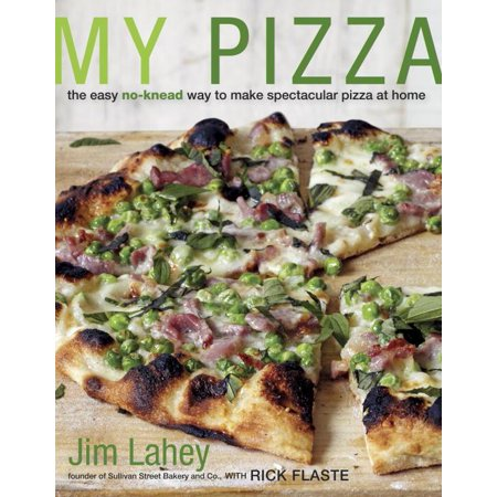 Make Your Own Pizza Night (My Pizza : The Easy No-Knead Way to Make Spectacular Pizza at Home: A)