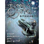 Time Crystal 4: The Singularity - eBook