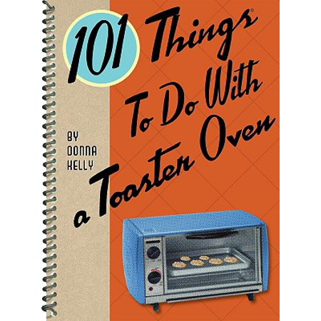 101 Things to Do with a Toaster Oven - Things To Do On Halloween With Friends