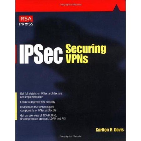 Ipsec Securing Vpns