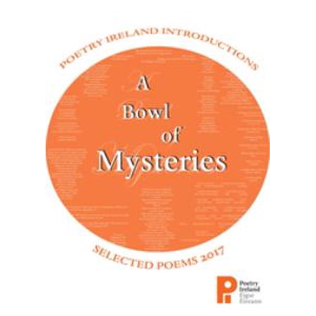 A Bowl of Mysteries: Poetry Ireland Introductions 2017 - eBook (Halloween In Ireland 2017)