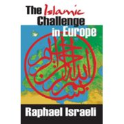 The Islamic Challenge in Europe - eBook