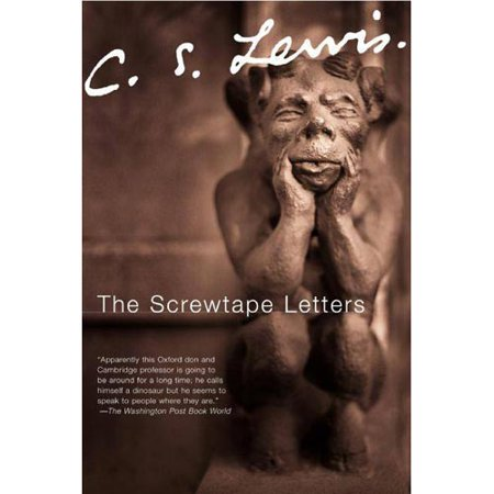 the screwtape letters with screwtape proposes a toast