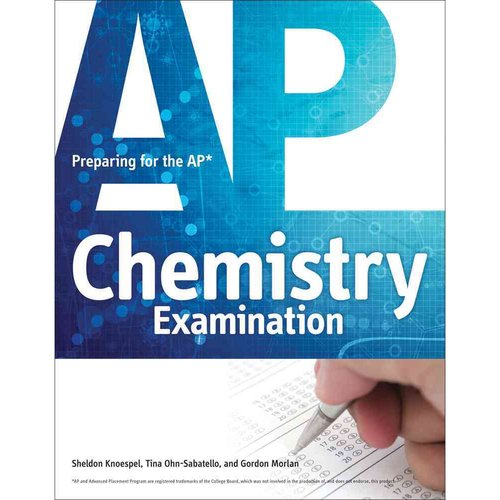 Preparing for the AP Chemistry Examination