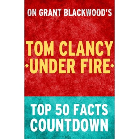 Tom Clancy Under Fire: Top 50 Facts Countdown - (Best Balisong Under 50)
