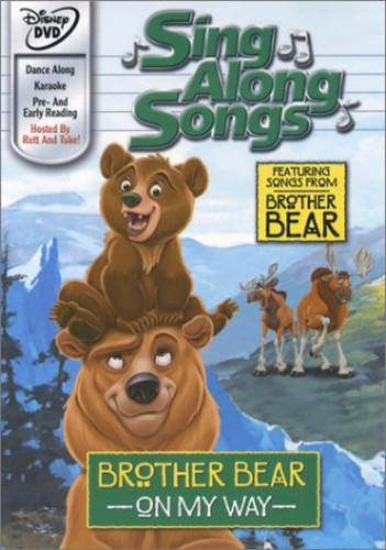 Brother Bear: On My Way Sing Along Songs (DVD) by Buena Vista Home Entertainment