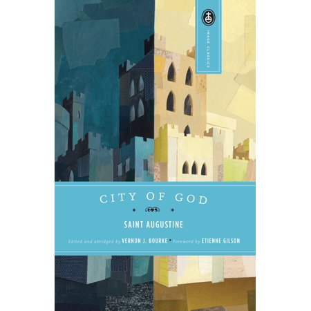 City of God (Summary Of St Augustines City Of God)